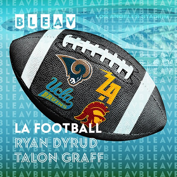 EP 45 – LA Football Falls Flat; NFL Quarter Awards